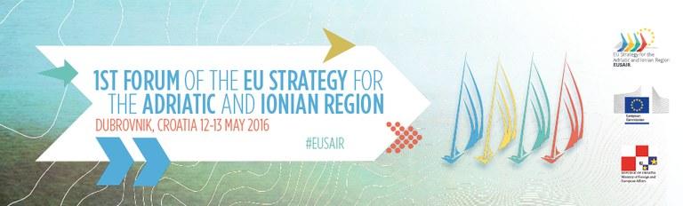 Prvi forum Strategije EU za Jadransko jonsko regijo (EUSAIR), 12. in 13. maj 2016, Dubrovnik